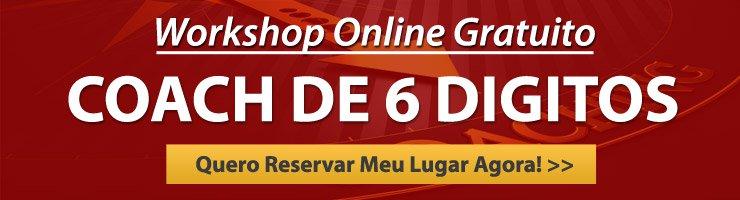 Workshop Online Gratuito: Coach de 6 Digitos