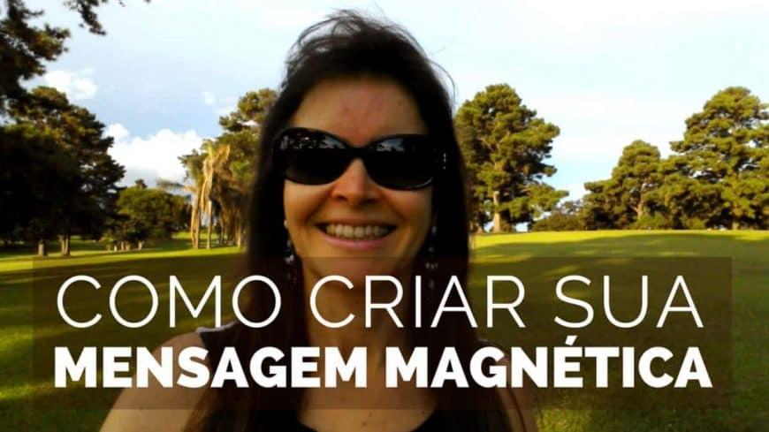 Como Criar Sua Mensagem Magnética
