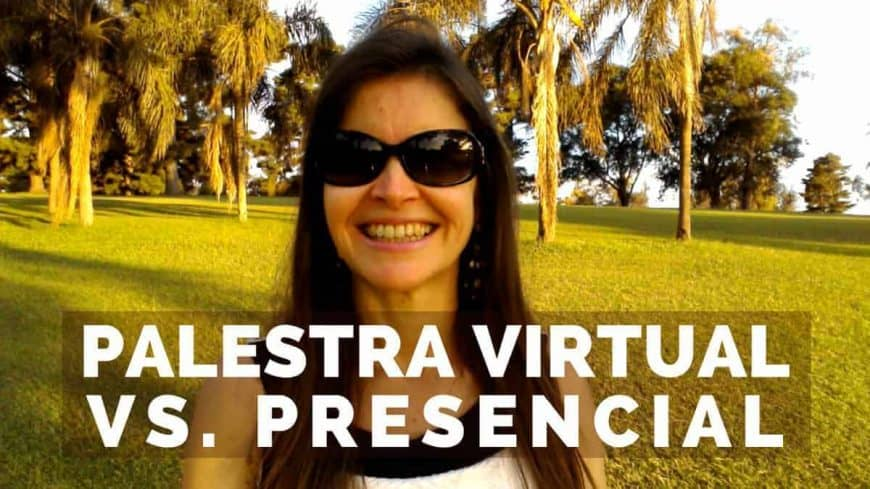 Palestra Virtual Vs. Presencial