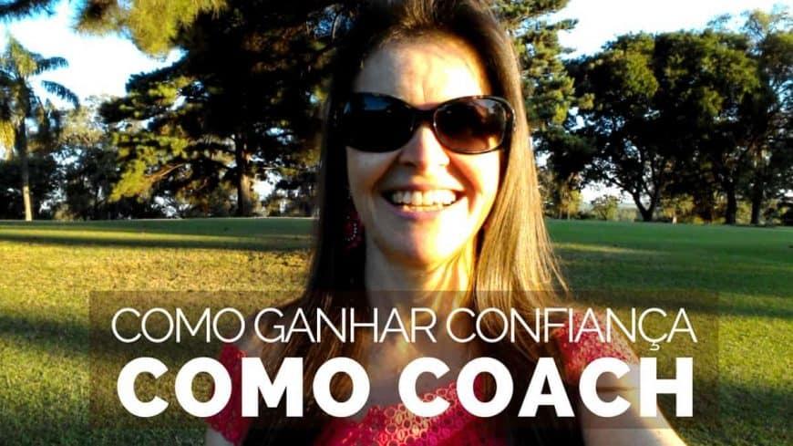 Como Ganhar Confiança Como Coach